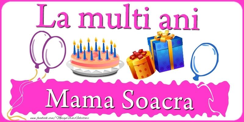 Felicitari frumoase de zi de nastere pentru Soacra   La multi ani, mama soacra!