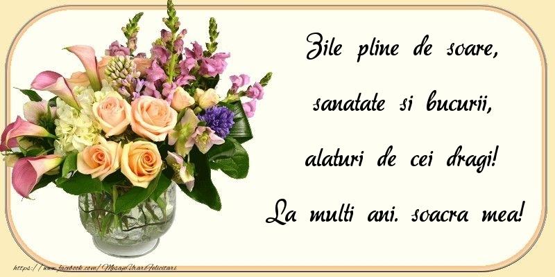 Felicitari frumoase de zi de nastere pentru Soacra | Zile pline de soare, sanatate si bucurii, alaturi de cei dragi! soacra mea