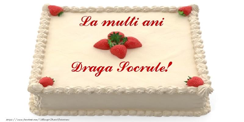 Felicitari frumoase de zi de nastere pentru Socru | Tort cu capsuni - La multi ani draga socrule!