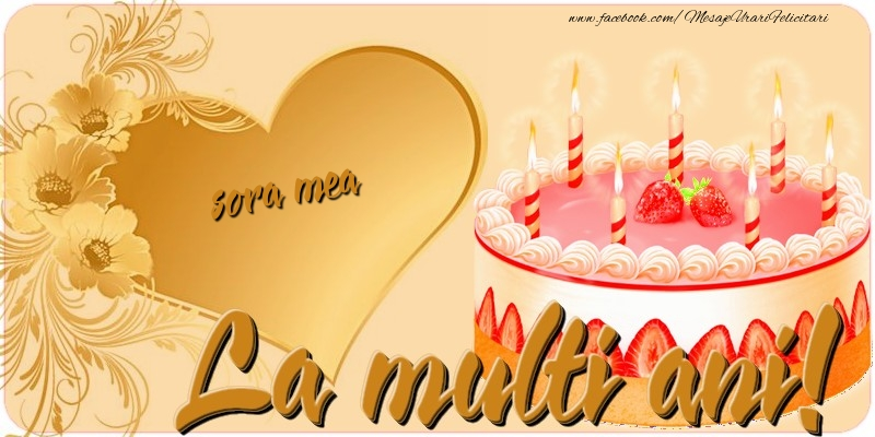 Felicitari frumoase de zi de nastere pentru Sora   La multi ani, sora mea