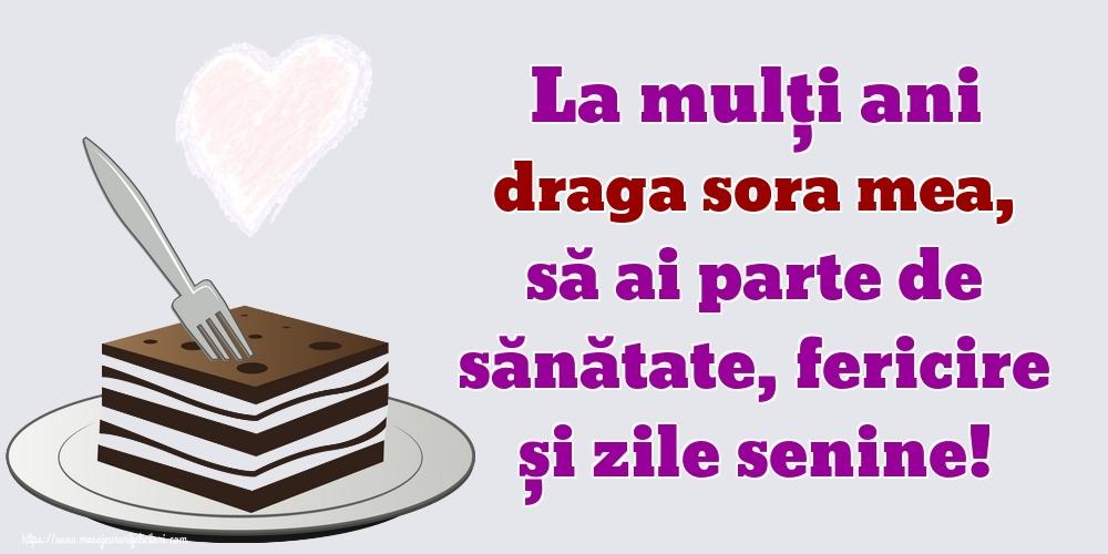 Felicitari frumoase de zi de nastere pentru Sora | La mulți ani draga sora mea, să ai parte de sănătate, fericire și zile senine!