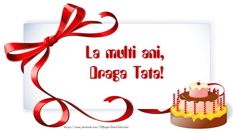 Felicitari frumoase de zi de nastere pentru Tata   La multi ani, draga tata!