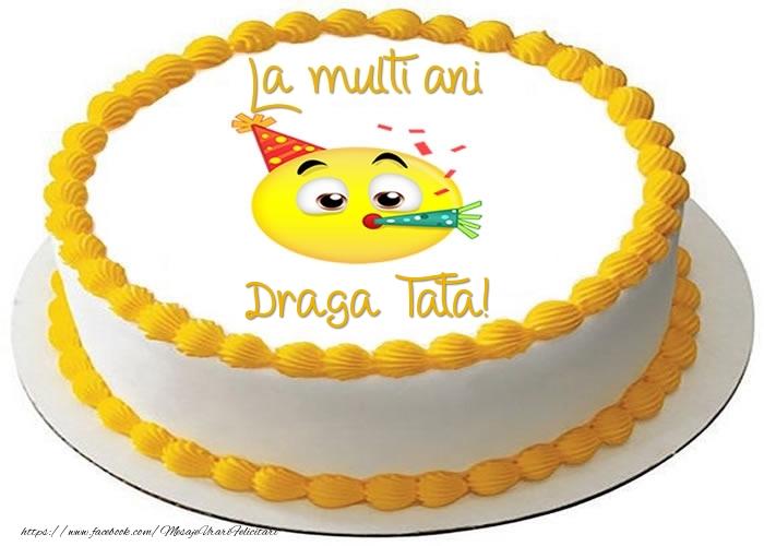 Felicitari frumoase de zi de nastere pentru Tata   Tort La multi ani draga tata!