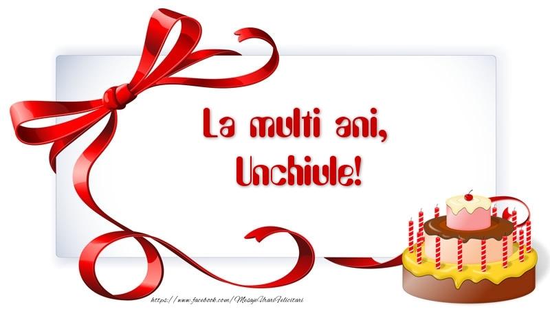 Felicitari frumoase de zi de nastere pentru Unchi   La multi ani, unchiule!