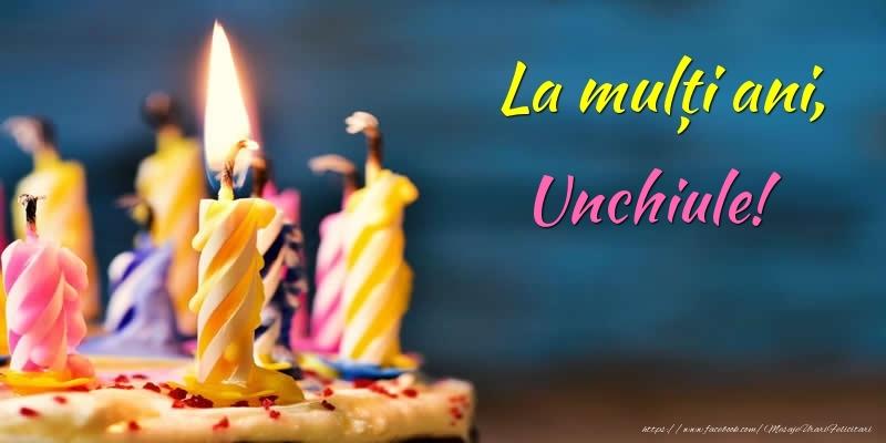 Felicitari frumoase de zi de nastere pentru Unchi | La mulți ani, unchiule!