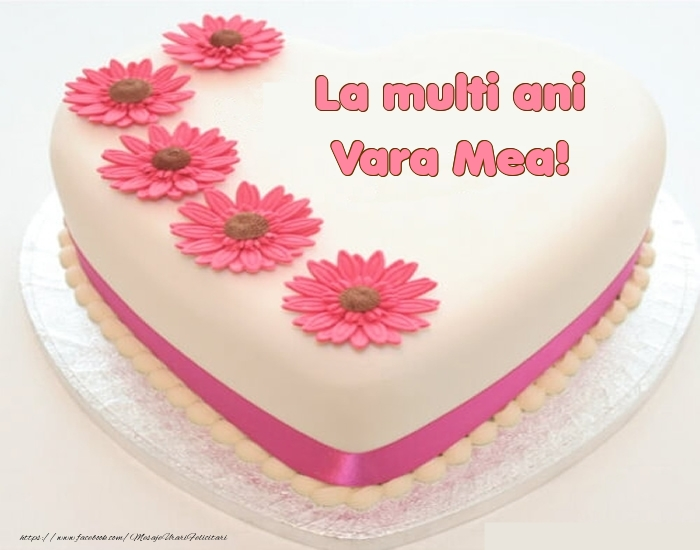 Felicitari frumoase de zi de nastere pentru Verisoara   La multi ani vara mea! - Tort