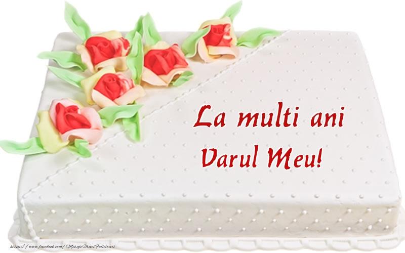 Felicitari frumoase de zi de nastere pentru Verisor | La multi ani varul meu! - Tort