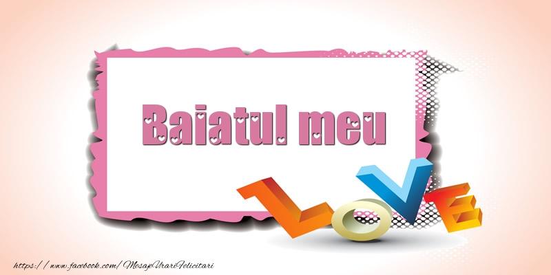 Felicitari frumoase de Ziua indragostitilor pentru Baiat | Baiatul meu Love
