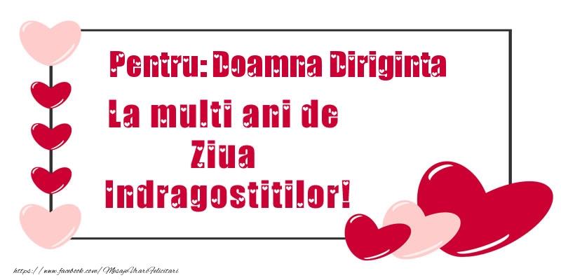 Felicitari frumoase de Ziua indragostitilor pentru Diriginta | Pentru: doamna diriginta La multi ani de Ziua Indragostitilor!