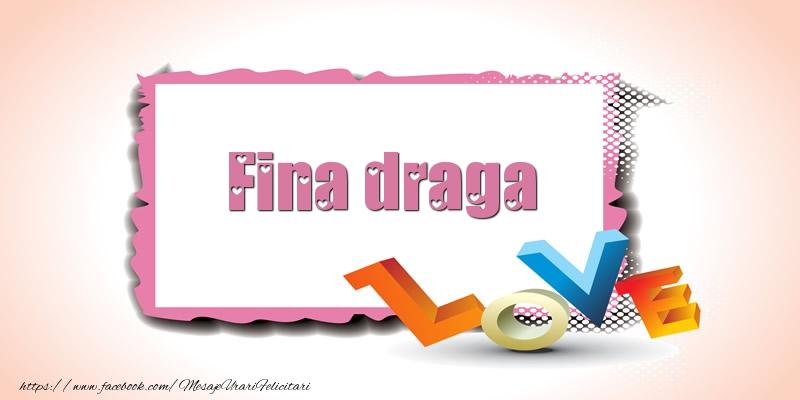 Felicitari frumoase de Ziua indragostitilor pentru Fina | Fina draga Love