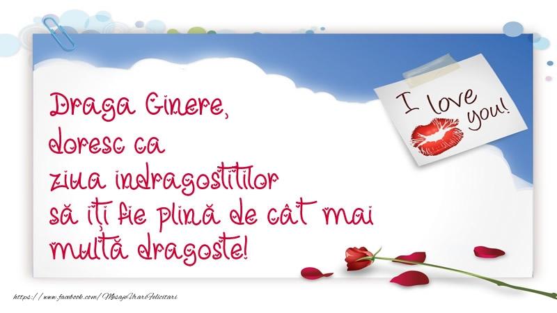 Felicitari frumoase de Ziua indragostitilor pentru Ginere | Draga ginere, doresc ca ziua indragostitilor să iți fie plină de cât mai multă dragoste!