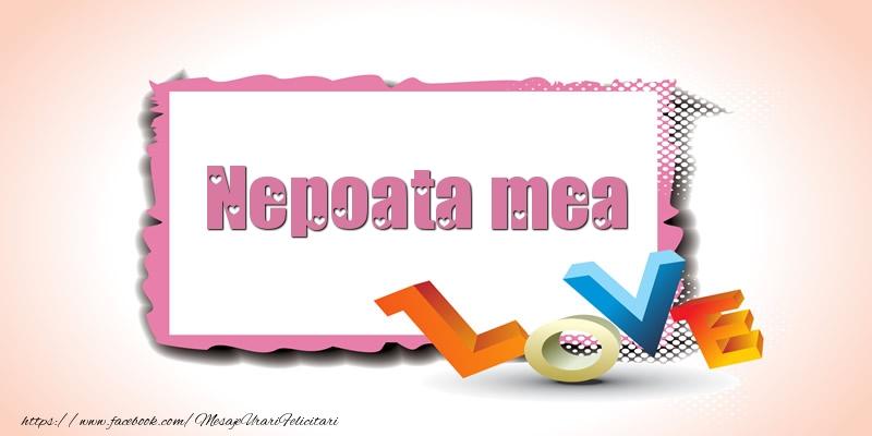 Felicitari frumoase de Ziua indragostitilor pentru Nepoata | Nepoata mea Love