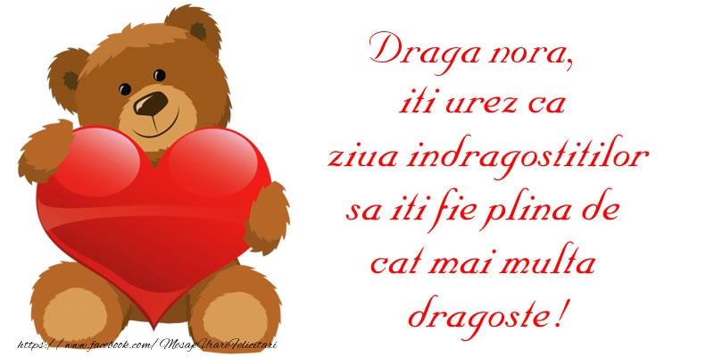 Felicitari frumoase de Ziua indragostitilor pentru Nora | Draga nora, iti urez ca ziua indragostitilor sa iti fie plina de cat mai multa dragoste!