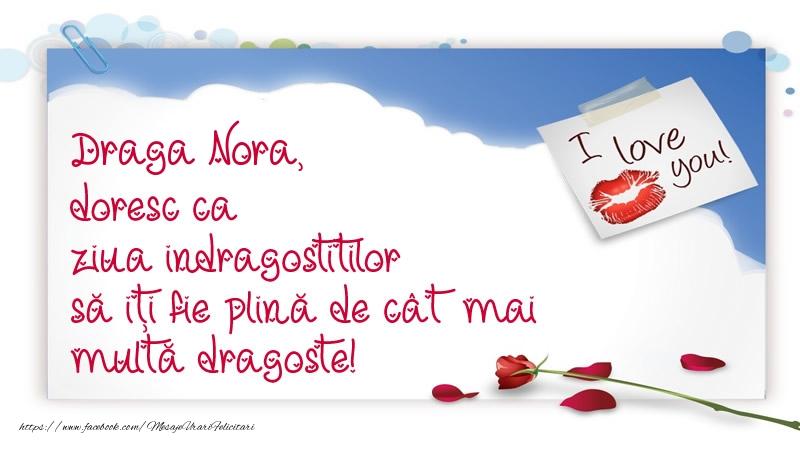 Felicitari frumoase de Ziua indragostitilor pentru Nora | Draga nora, doresc ca ziua indragostitilor să iți fie plină de cât mai multă dragoste!