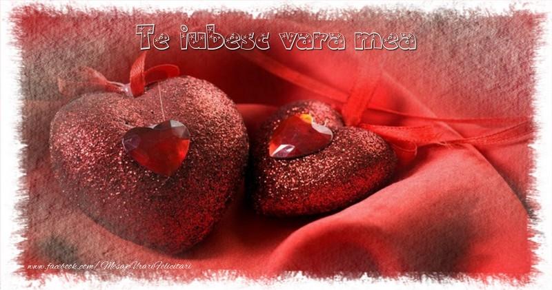 Felicitari frumoase de Ziua indragostitilor pentru Verisoara | Te iubesc  vara mea
